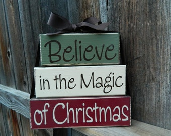 Christmas wood stacker--Believe in the Magic of Christmas wood blocks, Christmas