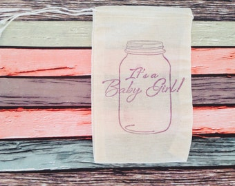 Its a Girl Baby Shower Favor Bag Mason Jar Stamped Muslin Cotton Bag Party Gift Rustic Country Nursery Theme Set of 10
