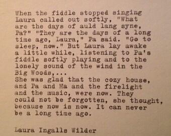 Laura Ingalls Wilder Quote Typed on Typewriter