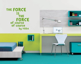 The Force is the Force - Star Wars Yoda Wall Decal