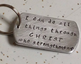 I can do all things through CHRIST who strengthens me-keychain-custom-handstamped