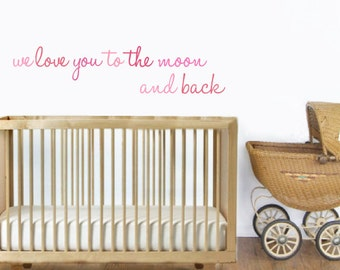 Love You To The Moon And Back - Pink Nursery Quote Fabric Wall Decals
