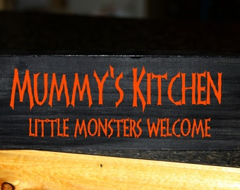Mummys Kitchen little monsters welcome halloween wood block