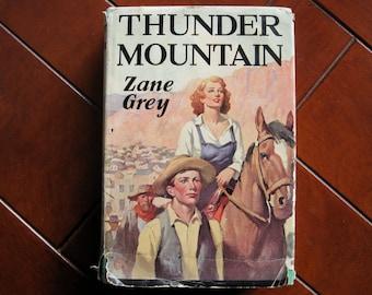 Vintage Western Novel Thunder Mountain by Zane Grey
