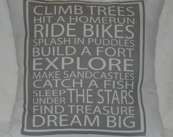 Climb Trees, Ride Bikes, etc. 18X18 Decorative Pillow Cover