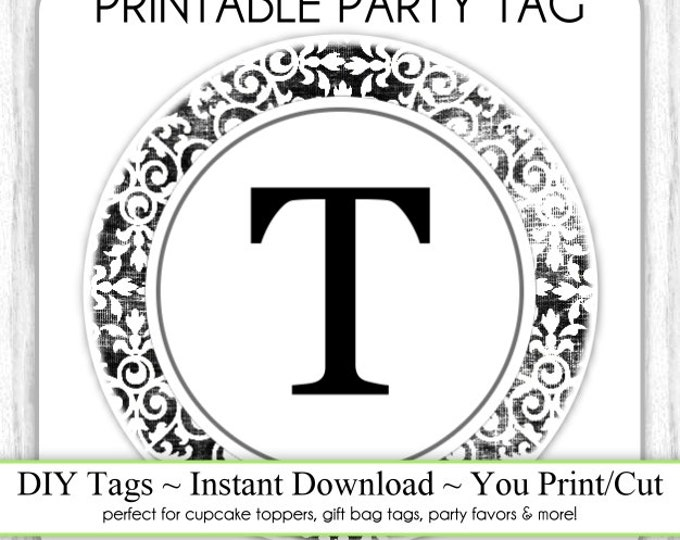 Instant Download - LETTER T, Damask Party Tag, Monogram Party Tag, Black & White Monogram, DIY Cupcake Topper, You Print, You Cut
