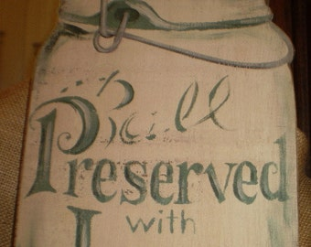 Wooden Ball Jar Sign for kitchen - Preserved with Love