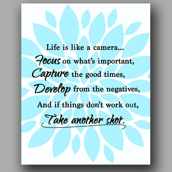 Camera Quotes About Life Life is like a camera quoteQuotes About Cameras
