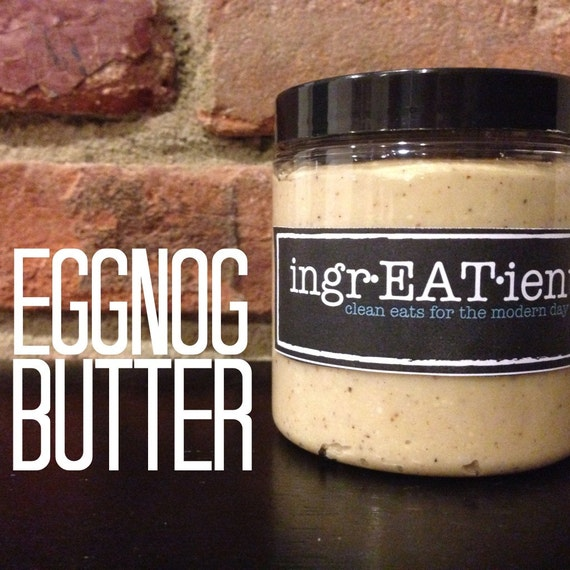 8 oz. natural homemade EGGNOG CASHEW BUTTER - Clean Healthy Gluten-free Snacks IngrEATients