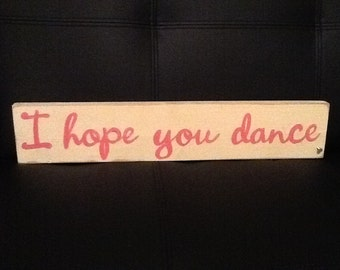 I Hope You Dance wooden wall decor