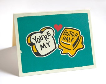 You're My Butter Half Valentine Card