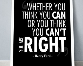 """Printable Motivational Quote """"Whether you think you can or you think you can't""""  - Henry Ford -  Motivational Poster - 8x10 Print"""