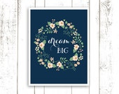 Dream Big Art Print - Nursery Printable Digital File - Instant Download Flower Wreath Art Print in Pink and Navy Blue