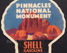 Shell Gasoline 1920s Travel Decal Magnet for PINNACLES NATIONAL MONUMENT. Accurate reproduction & hand cut in shape as designed.