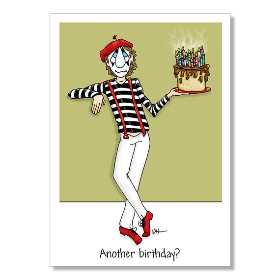Funny Birthday Card Mime Birthday Card Adult Birthday Card – Men Birthday Cards