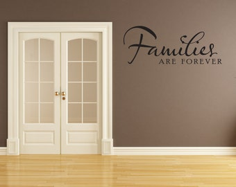 Families Are Forever Wall Decal-Removable Wall Art Sticker-Multiple Colors