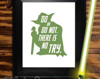 "Yoda Star Wars Printable ""Do or do not. There is no try."" Star Wars Yoda printable quote, wall art decor (Instant digital download - JPG)"
