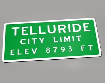 Copy of City Limit Sign from Telluride, Colorado