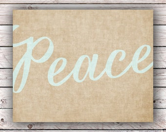 Peace Printable Art Print Instant Digital Download Typography Art Print Inspirational Quote Housewarming Gift Home Decor Poster Wall Art