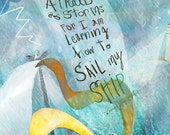 I am not afraid of storms ... giclee art print .... quote • louisa may alcott • ocean • boat • inspirational • hand lettered • lighthouse