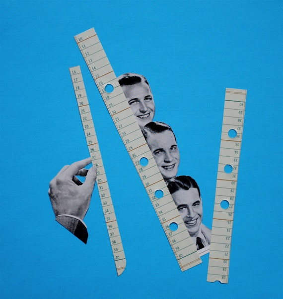 original collage - taking the measure of the man - cut and paste paper art bricolagelife
