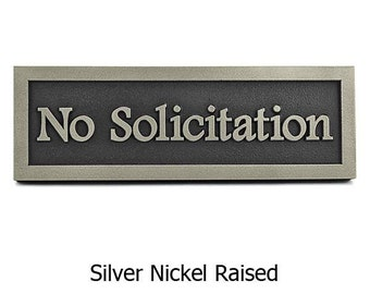 No Solicitation Simple Sign - Footlite Font on plaque 12x4 inches Made in the USA