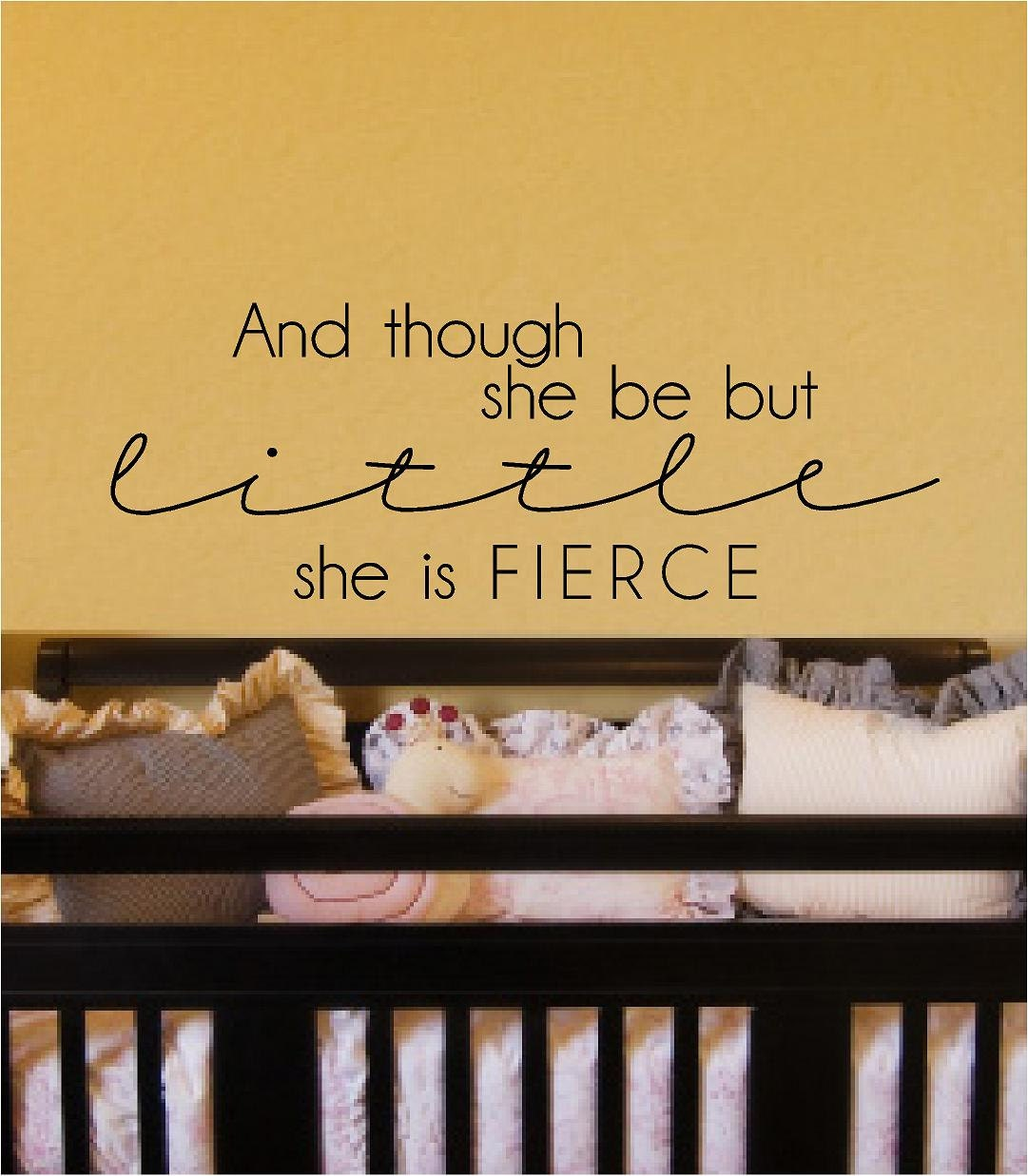 And though she be but little she is fierce vinyl wall decal for Though she be little she is fierce tattoo