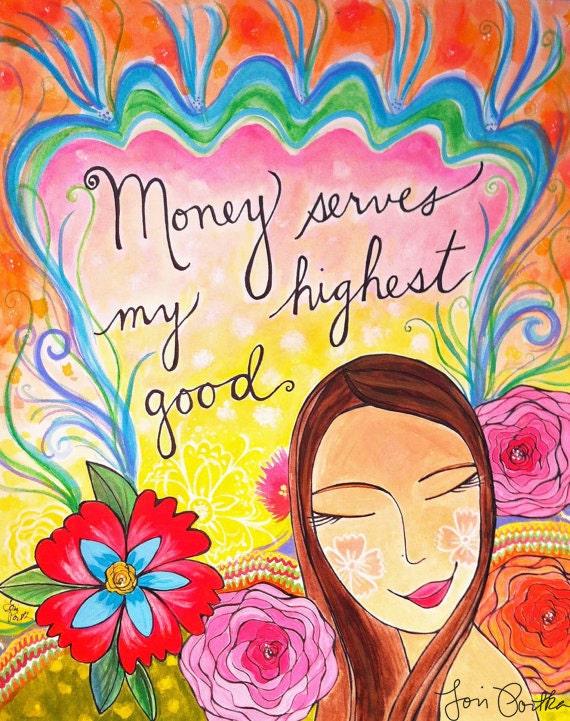 Print : Money Serves My Highest Good #41-P