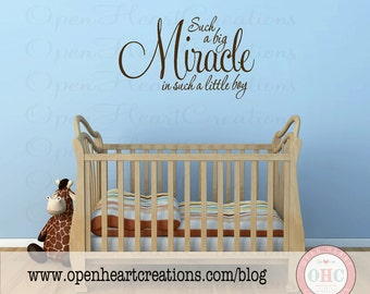 Such a Big Miracle in Such a Little Boy Baby Nursery Wall Decal 22h x 36w BA0186