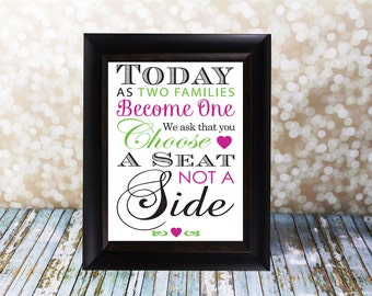 Today As Two Families Become One We ask that you Choose A Seat Not A Side. Seating Sign, 8 X 10 inches. Wedding Card DIY Instant Download.