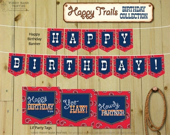 HAPPY TRAILS Birthday Collection : DIY Printable Cowboy, Cowgirl, Western, Hoedown and Birthday Party Decorations - Instant Download