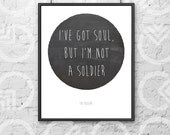 "Instant Download - Printable - 8""x10"" Art Print - ""I've got soul, but I'm not a soldier"" on Chalkboard Circle - Killers Lyrics - Music Quote"