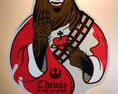 Chewie is my Co-Pilot Protective Talisman Laser Printed Sticker & Chewbacca Star Wars Holy Prayer Card