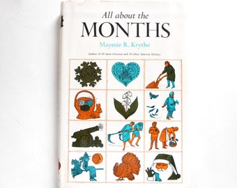 All About the Months, a Vintage Book by Maymie R. Krythe