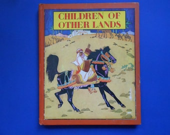 Children of Other Lands, Vintage Children's Book, Watty Piper, Illustrated by Holling, 1943