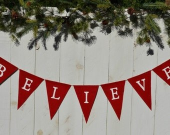 BELIEVE Banner  ..   Christmas Banner   ..   decoration  ..  hoilday  ..  bunting