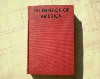The Emperor Of America - 1929 - by Sax Rohmer - Vintage Novel