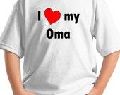 I love my OMA Shirt Big letters with large red heart grandpa nana opa nono