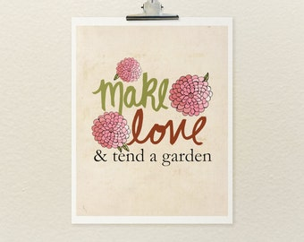 And Tend a Garden // Shabby Chic Typographic Print, Digital Print, Giclee, Art Print, Art Poster, Spring, Illustration