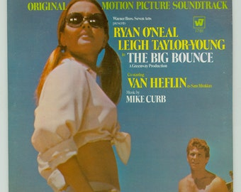 The Big Bounce Movie Soundtrack, Ryan O'Neal, Leigh Taylor-Young, Mike Curb, From the Elmore Leonard Novel, Vintage Vinyl Record Album LP