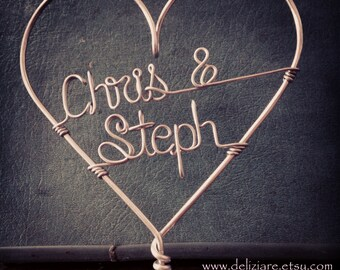 Wedding Cake Topper Custom Wire Heart featuring Bride and Groom Names
