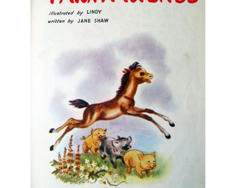Farm Friends 1950s Vintage Children's Book by Jane Shaw Mid Century Animals Illustration