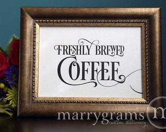 Freshly Brewed Coffee Wedding Drinks Sign - Coffee Bar Wedding Reception Signage - Drinks Sign- Matching Numbers Available SS06