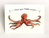 Octopus Card, I Love You This Much, Cute Valentine Card, Blank Greeting Card, Anniversary Card, Valentine's Day
