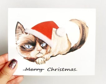 Grumpy Cat Card, Christmas Card, Funny Greeting Card, Sarcastic Card, Merry Christmas, Personalized Message, Custom Text
