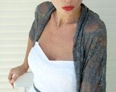 Dark grey lace wrap shawl (4 options top in dark grey- shrug , shawl , scarf , twist) bridesmaid gift, gift for mom(CL-110)