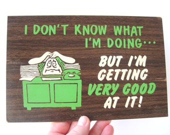 Vintage office humor wall plaque masonite green white brown