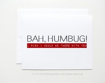 "Anti Christmas Card ""Bah humbug"" holiday Card. Greetings. I miss you. Long Distance Holiday."