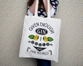 Tote Bag, Gin, Shopping Bag, Gin Quote Tote Bag, Shopper, Typographic Tote Bag, Mothers Day, Shopping Tote, Quote Tote Bag, Given Enough Gin