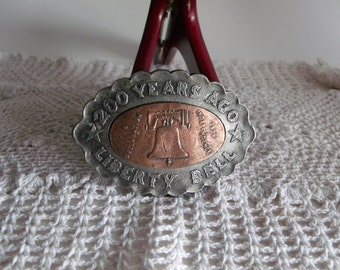 Vintage Belt Buckle 200 Years Ago Liberty Bell 1976 Declaration of Independence